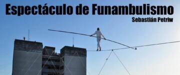 Espectáculo de funambulismo en Villa Lugano